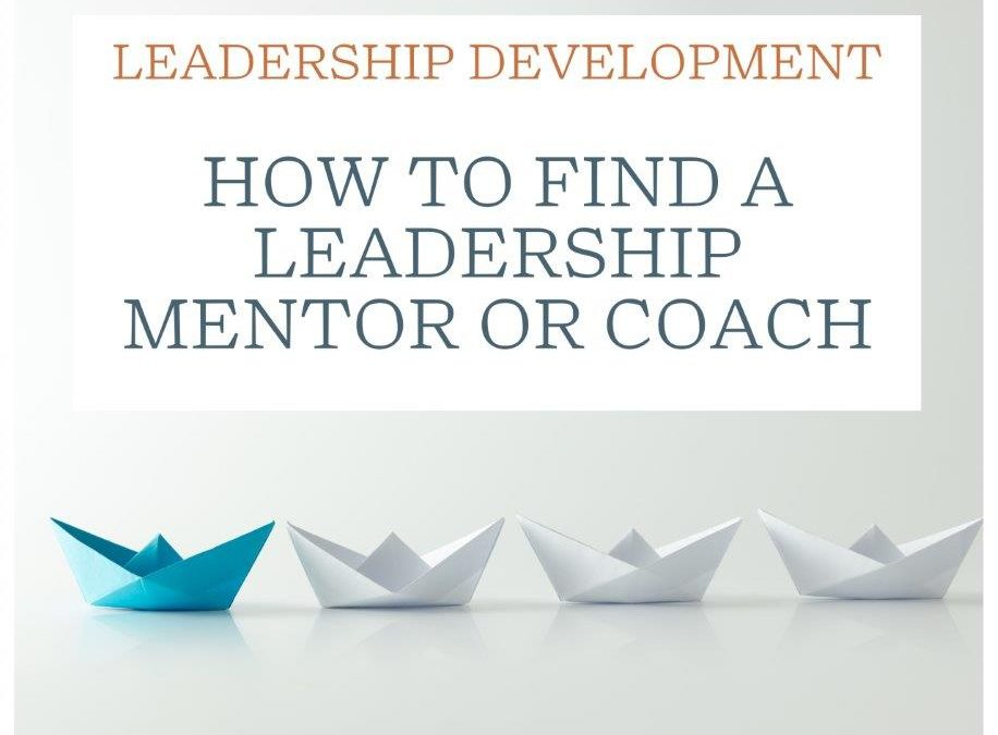 How to Find a Mentor and Why You Need One